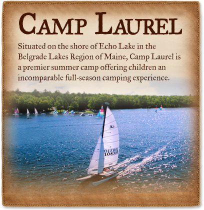 Camp Laurel in Maine is a premier summer camp offering children an incomparable full-season sleepaway camp experience.